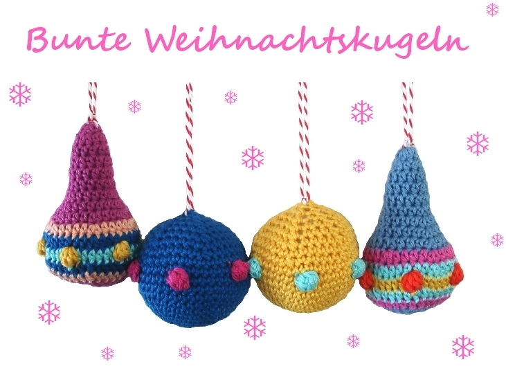 Bunte Weihnachtskugeln ~ Häkelanleitung PDF