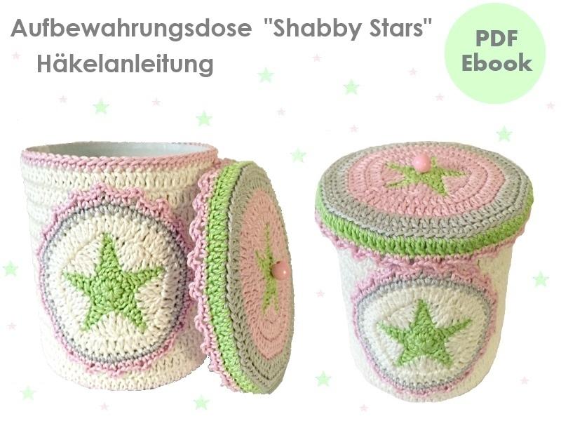 Aufbewahrungsdose Shabby Stars Häkelanleitung Pdf Ebook