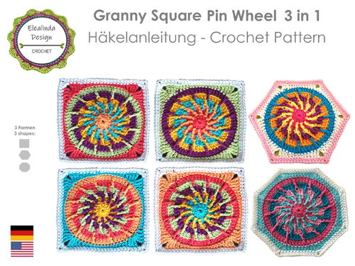 Crochet Pattern Granny Square Pin Wheel 3 in 1 - Square Hexagon Octagon  PDF