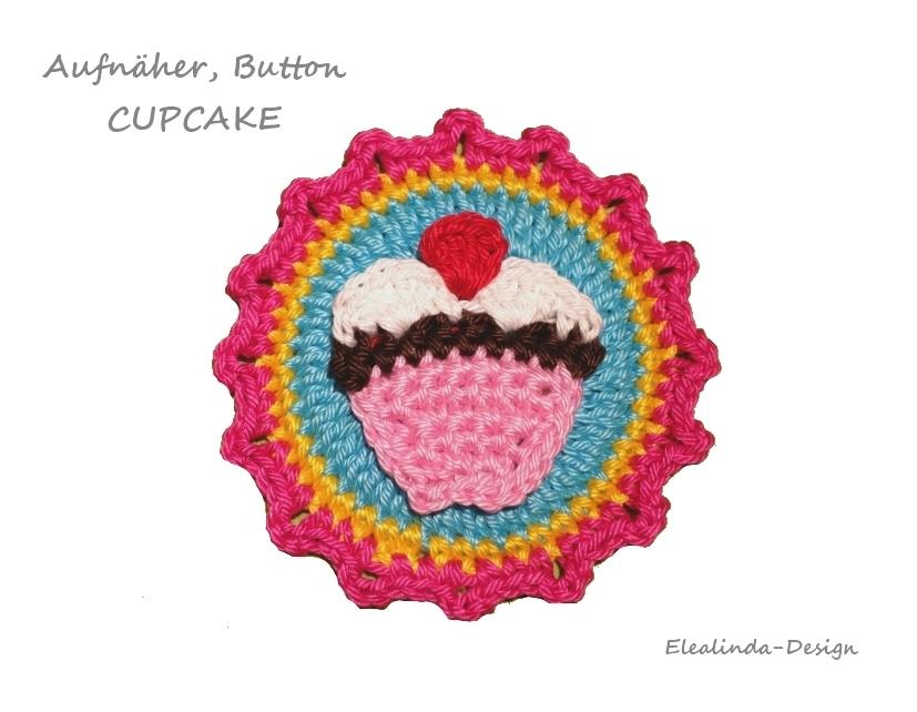 Cupcakes Amp Co Button Aufnäher Applikation Häkelanleitung